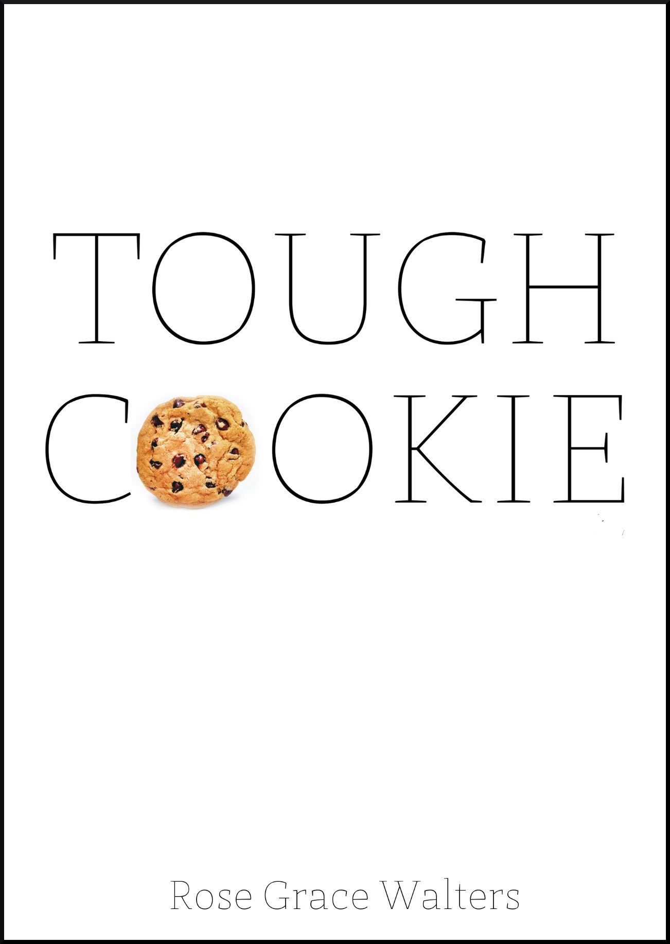 TOUGH COOKIE WITH BORDER